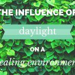 the influence of daylight in a healing environment lumick blog english