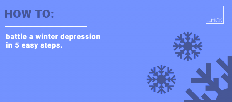 battle a winter depression in 5 easy steps