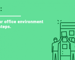Optimize your office environment in 6 simple steps